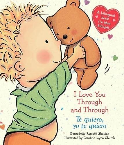 9780545584166: I Love You Through and Through / Te quiero, yo te quiero: (Bilingual) (Spanish Edition)