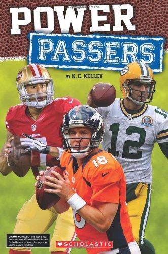 Power Passers: Kelley, K.C.