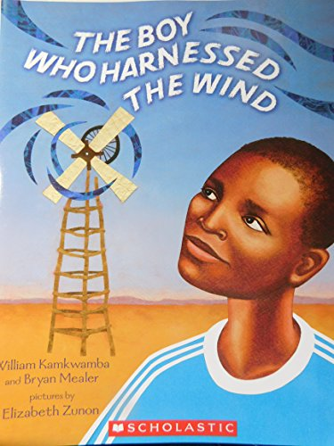 9780545591881: The Boy Who Harnessed the Wind