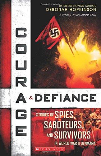 9780545592215: Courage & Defiance: Stories of Spies, Saboteurs, and Survivors in World War II Denmark