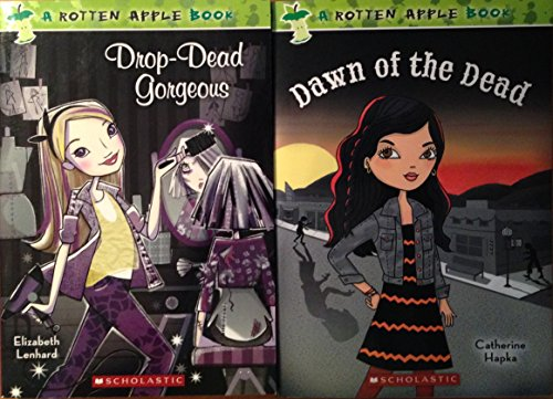 9780545593519: Rotten Apple Books, Set of 2 Books: Dawn of the Dead by Catherine Hapka; Drop-Dead Gorgeous by Elizabeth Lenhard [paperback]
