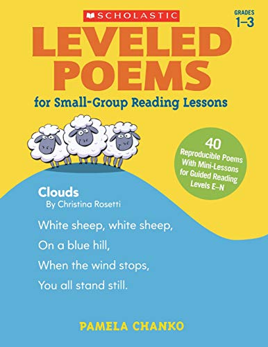9780545593632: Leveled Poems for Small-Group Reading Lessons: 40 Reproducible Poems With Mini-Lessons for Guided Reading Levels E-N