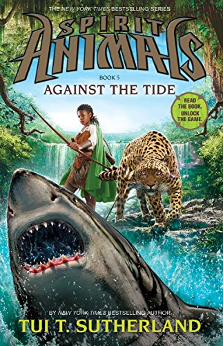 9780545599757: Against the Tide (Spirit Animals)