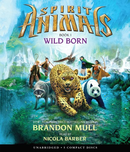 9780545600385: Wild Born (Spirit Animals, Book 1)