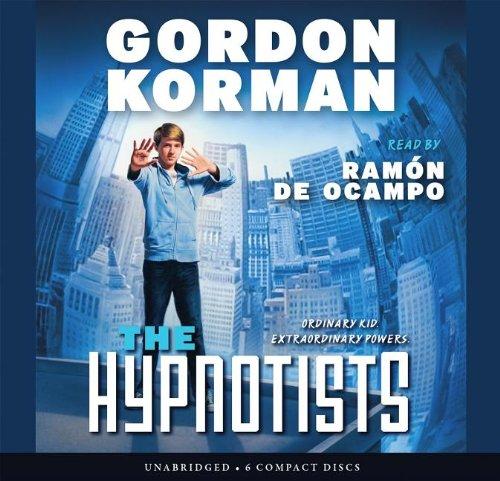 The the Hypnotists: Book 1 - Audio Library Edition: Korman, Gordon