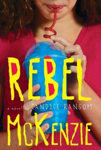 9780545604154: Rebel McKenzie