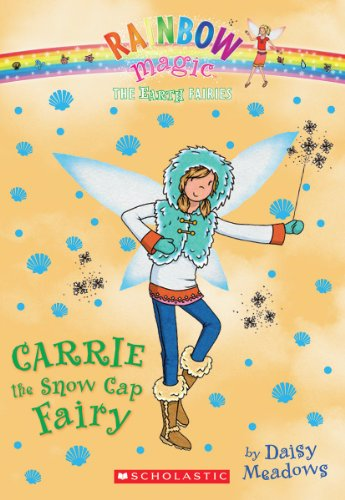 9780545605304: Carrie the Snow Cap Fairy (Rainbow Magic: Earth Fairies)