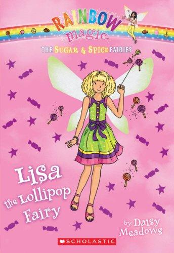 The Sugar & Spice Fairies #1: Lisa: Daisy Meadows