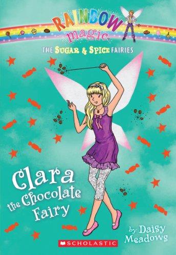 The Sugar & Spice Fairies #4: Clara: Daisy Meadows