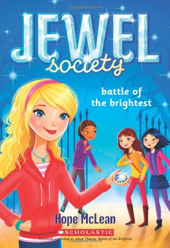 9780545607650: Jewel Society #4: Battle of the Brightest