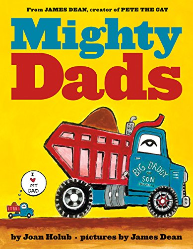 9780545609685: Mighty Dads