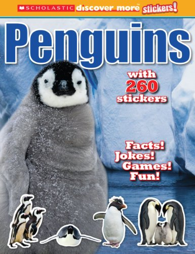 Penguins (Scholastic Discover More with Stickers): Scholastic