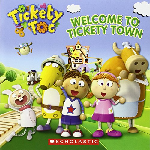 9780545614726: Tickety Toc: Welcome to Tickety Town