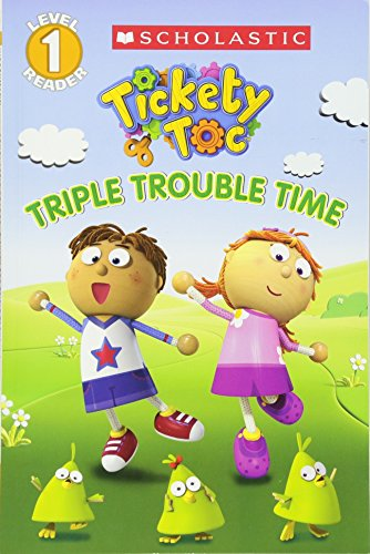9780545614733: Tickety Toc: Triple Trouble Time - Picture Clue Reader (Scholastic Readers)