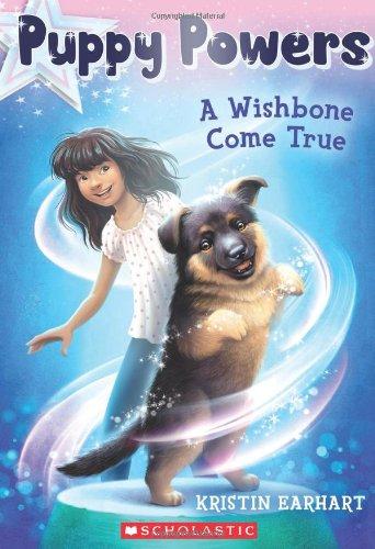 9780545617598: A Wishbone Come True (Puppy Powers)