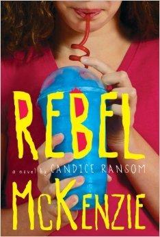 9780545618885: Rebel McKenzie