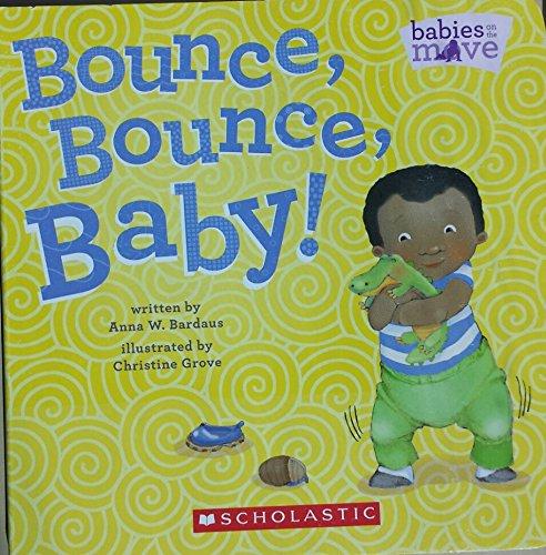 Bounce, Bounce, Baby!: Bardaus, Anna W.