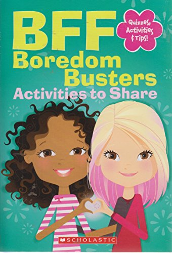 9780545619608: BFF Boredom Busters: Activities to Share