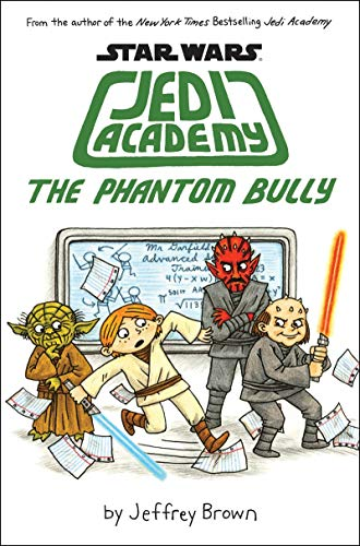 9780545621267: The Phantom Bully (Star Wars: Jedi Academy)