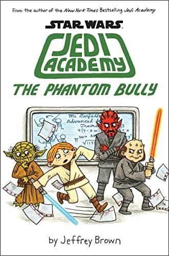 9780545621267: The Phantom Bully (Star Wars: Jedi Academy #3)