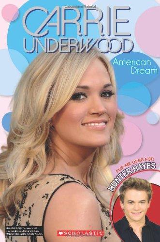 9780545621892: Carrie Underwood: American Dream / Hunter Hayes: A Dream Come True: Flip Book