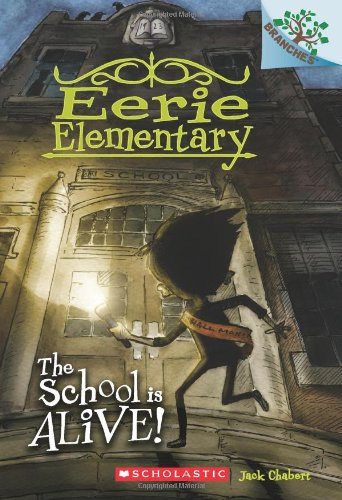 9780545623926: The School is Alive!: A Branches Book (Eerie Elementary #1)