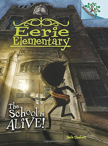 9780545623933: The School is Alive!: A Branches Book (Eerie Elementary #1)