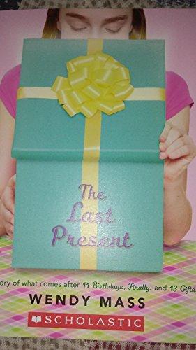 9780545624503: The Last Present