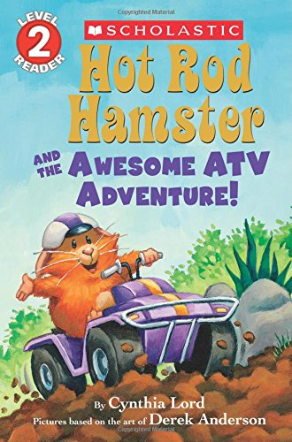 9780545626804: Hot Rod Hamster and the Awesome ATV Adventure! (Scholastic Reader, Level 2 Reader)