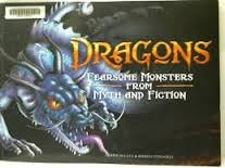 9780545627269: dragons fearsome monsters from myth and fiction