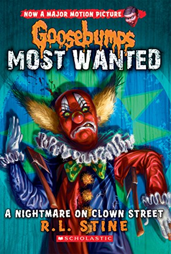 9780545627740: Goosebumps Most Wanted #7: A Nightmare on Clown Street