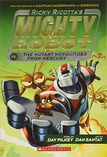 9780545630108: Ricky Ricotta's Mighty Robot vs. The Mutant Mosquitoes From Mercury (Book 2)