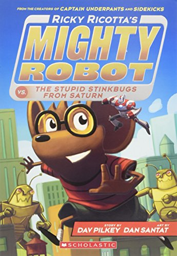 9780545630146: Ricky Ricotta's Mighty Robot vs. the Stupid Stinkbugs from Saturn (Ricky Ricotta's Mighty Robot #6)
