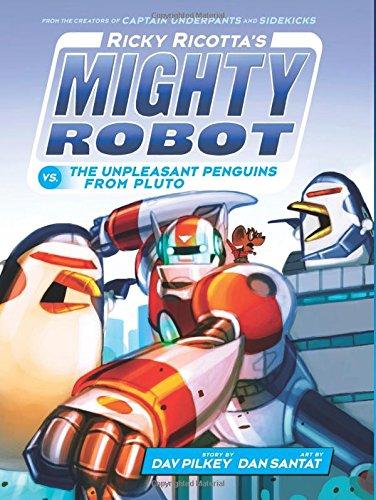 9780545630160: Ricky Ricotta's Mighty Robot vs. The Unpleasant Penguins from Pluto (Ricky Ricotta's Mighty Robot #9)