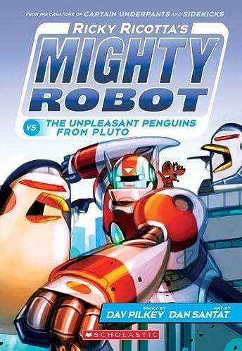 9780545630177: Ricky Ricotta's Mighty Robot vs. The Unpleasant Penguins from Pluto (Ricky Ricotta's Mighty Robot #9)