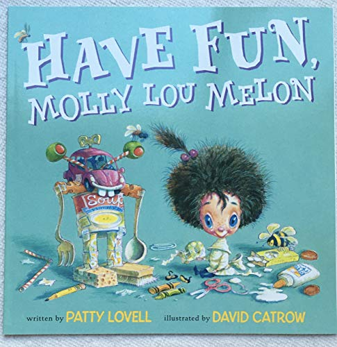 9780545630894: Have Fun, Molly Lou Melon