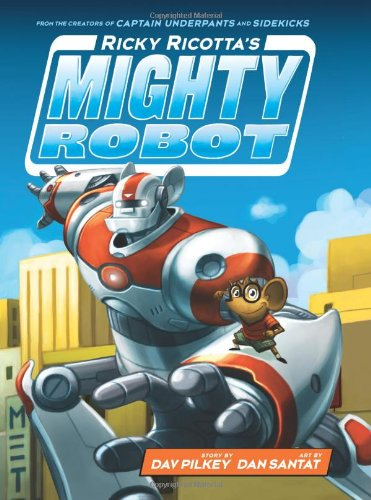 9780545631068: Ricky Ricotta's Mighty Robot (Book 1) - Library Edition