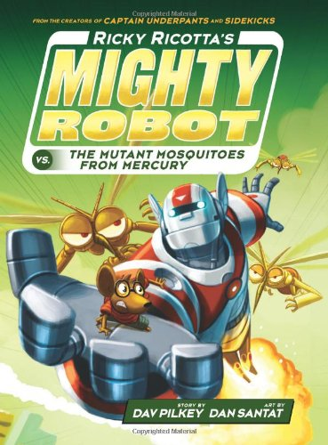 9780545631082: Ricky Ricotta's Mighty Robot vs. The Mutant Mosquitoes From Mercury (Book 2) - Library Edition