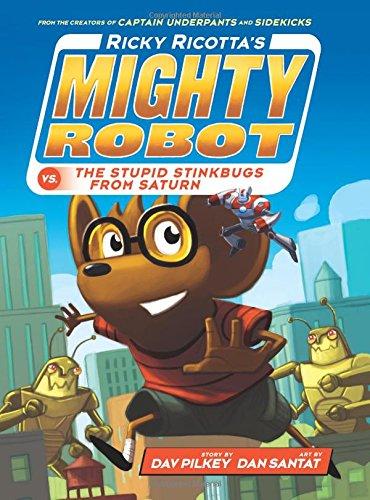 9780545631211: Ricky Ricotta's Mighty Robot VS. The Stupid Stinkbugs From Saturn