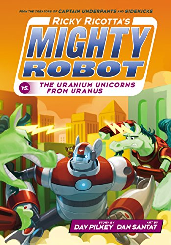 9780545631235: Ricky Ricotta's Mighty Robot vs. The Uranium Unicorns From Uranus