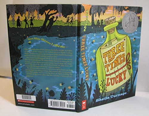9780545632584: Three Times Lucky (Newbery Honor Book)