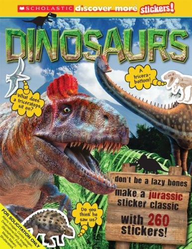 9780545636278: Scholastic Discover More: Dinosaurs Stickerbook