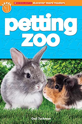 Scholastic Discover More Reader Level 1: Petting Zoo: Gail Tuchman