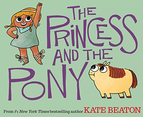 9780545637084: The Princess and the Pony