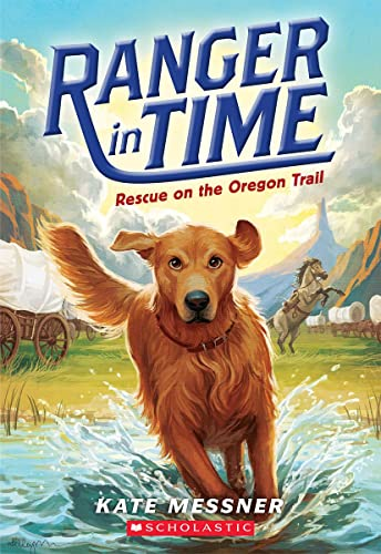 9780545639149: Rescue on the Oregon Trail (Ranger in Time #1)