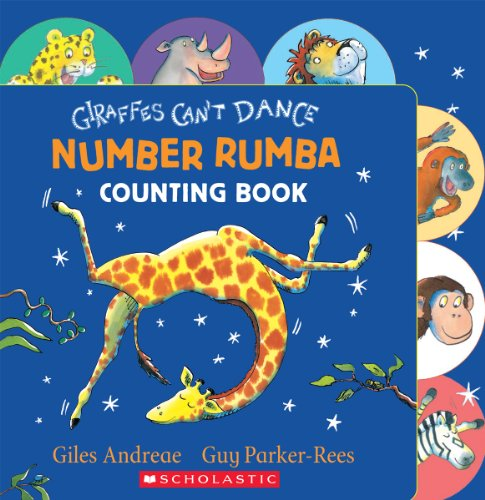 9780545639965: Giraffes Can't Dance: Number Rumba Counting Book
