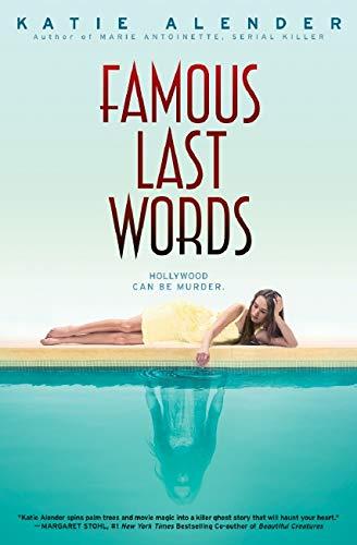 9780545639972: Famous Last Words