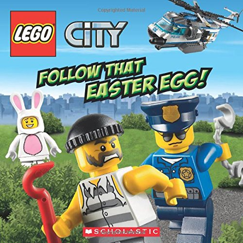 LEGO City: Follow That Easter Egg!: King, Trey