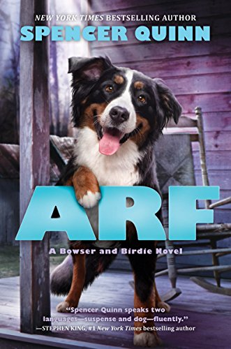 9780545643344: Arf: A Bowser and Birdie Novel
