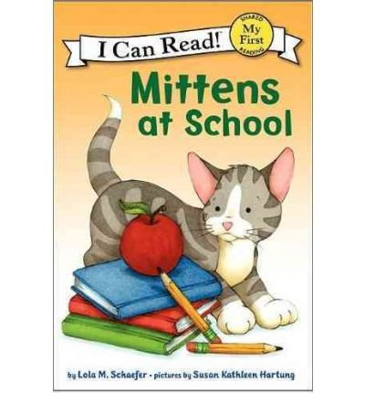9780545643825: Mittens at School